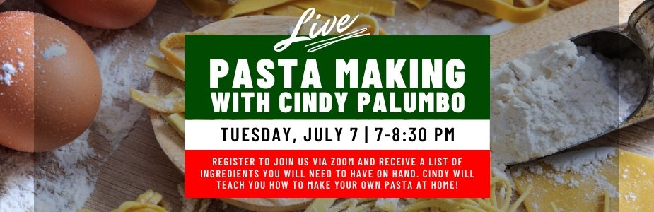 7/7 Pasta Making with Cindy Palumbo